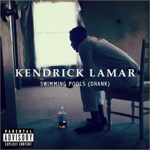 Kendrick-Lamar-SwimmingPools-Drank